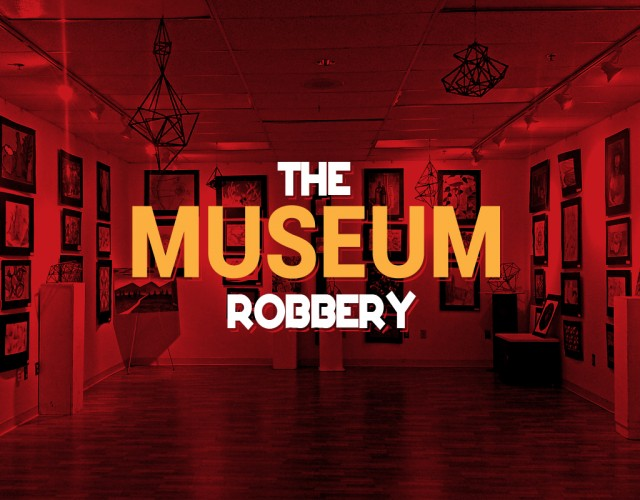 escape room arena museum robbery